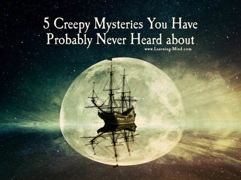 5 Creepy Mysteries You Have Probably Never Heard about