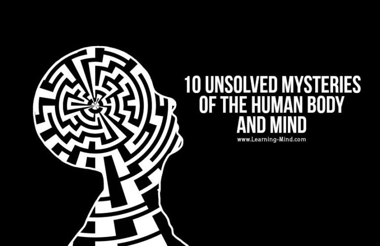 10 Unsolved Mysteries of the Human Body and Mind