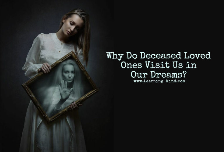 Why Do Our Deceased Loved Ones Visit Us in Our Dreams?