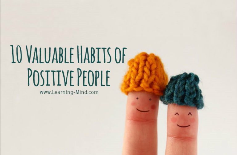 10 Valuable Habits of Positive People