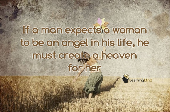 If a man expects a woman to be an angel