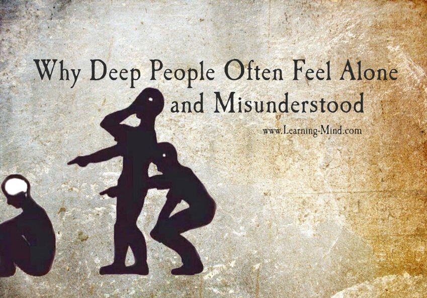 feel alone and misunderstood deep people