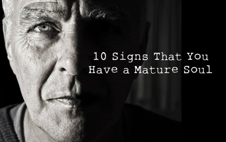 10 Signs of a Mature Soul: Can You Relate to Any of Them?