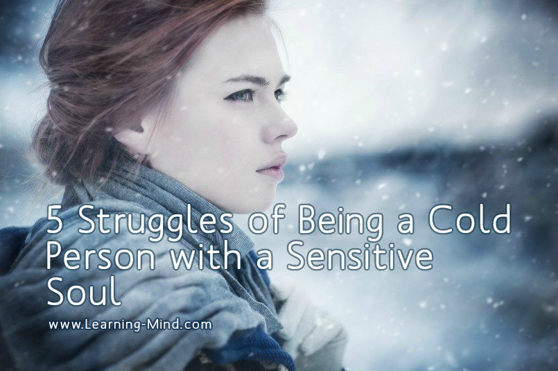cold person with a sensitive soul