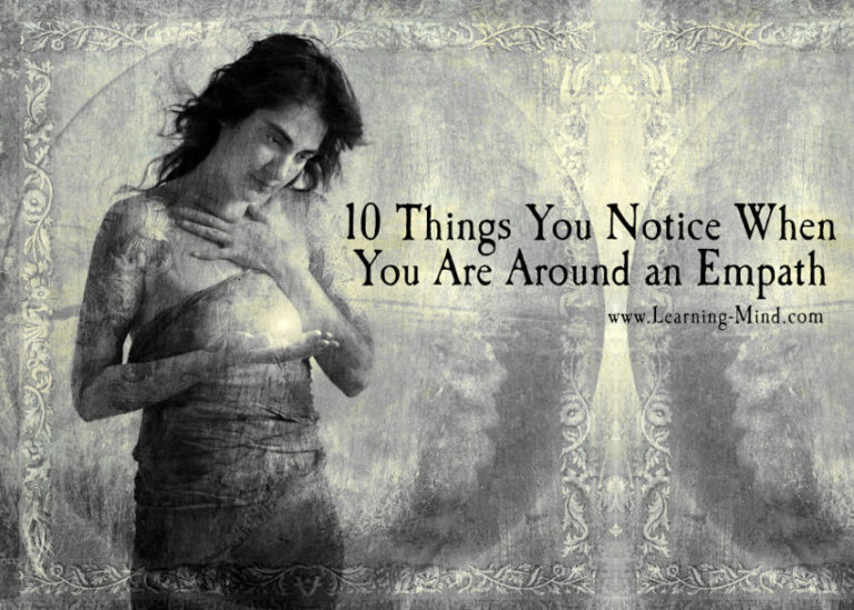10 Things You Notice When You Are Around Empathic People