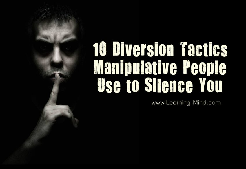 manipulative people diversion tactics