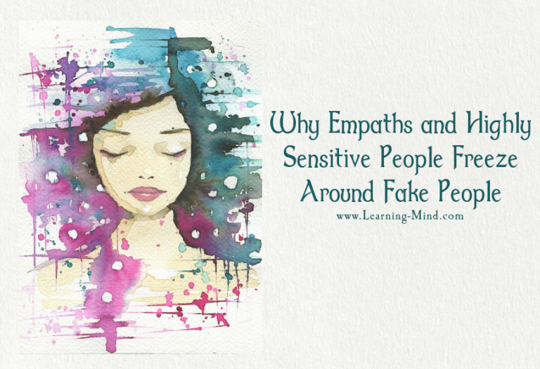 4 Reasons Why Empaths and Highly Sensitive People Freeze Around Fake People