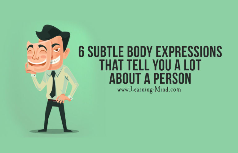 6 Subtle Body Expressions That Tell You a Lot about a Person