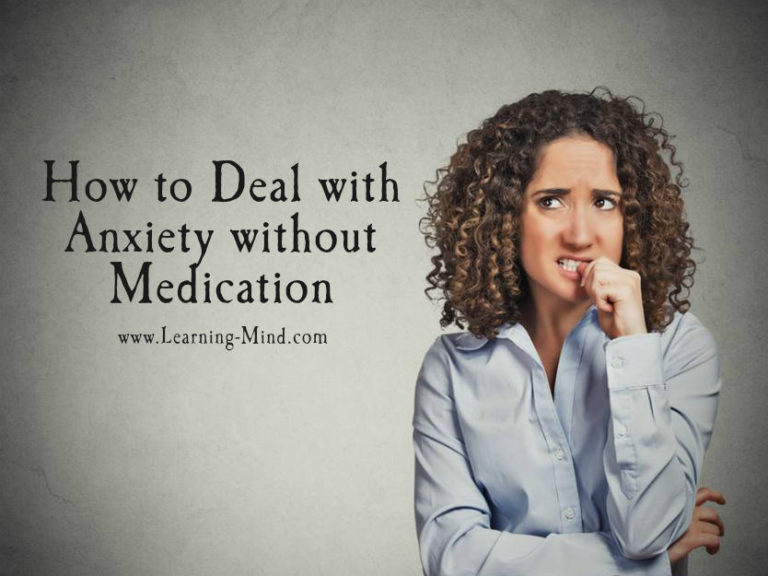 How to Deal with Anxiety without Medication: Practical Solutions