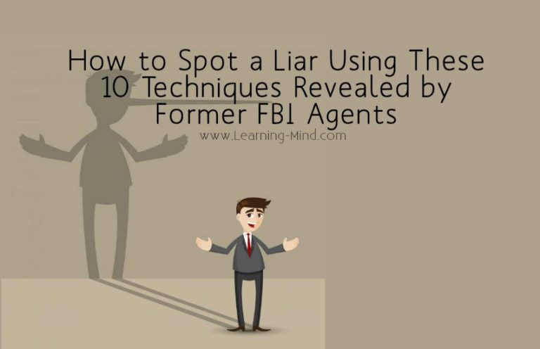 How to Spot a Liar Using These 10 Techniques Revealed by Former FBI Agents