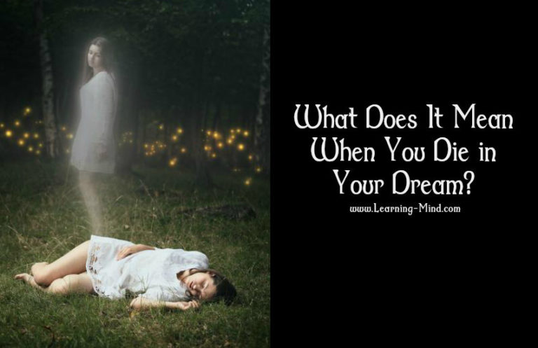 What Does It Mean When You Die in Your Dream? How to Interpret Such Dreams