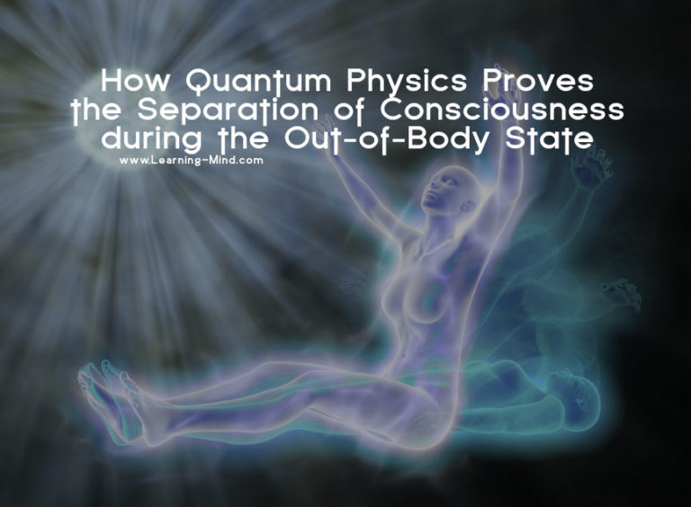 Quantum Physics and the Separation of Consciousness During the Out-of-Body State
