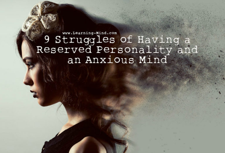 9 Struggles of Having a Reserved Personality and an Anxious Mind