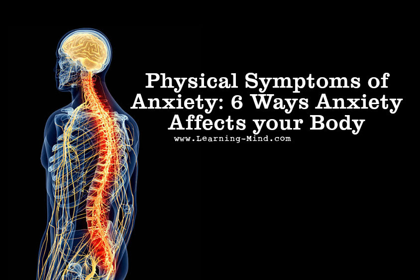 Physical Symptoms of Anxiety: 6 Ways Anxiety Affects your Body