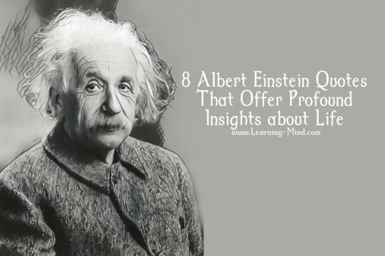 8 Albert Einstein Quotes That Offer Profound Insights about Life