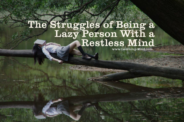 The Struggles of Being a Lazy Person With a Restless Mind