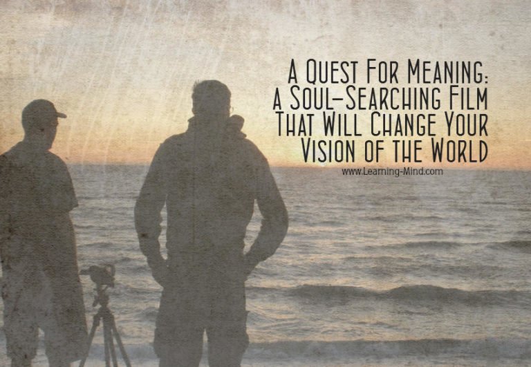 A Quest For Meaning: a Soul-Searching Film That Will Change Your Vision of the World [Video]