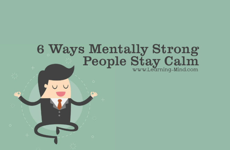 How Mentally Strong People Stay Calm with These 6 Science-Backed Strategies