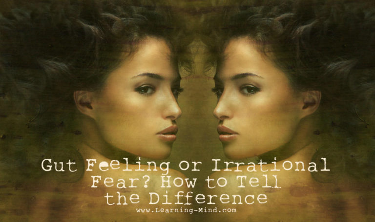 Gut Feeling or Irrational Fear? How to Tell the Difference