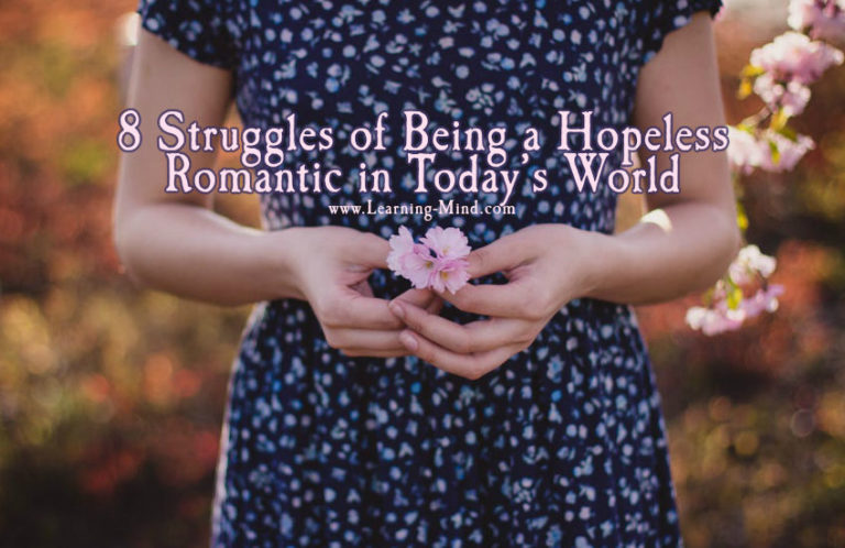 8 Struggles of Being a Hopeless Romantic in Today's World