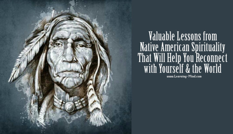 Valuable Lessons from Native American Spirituality That Will Help You Reconnect with Yourself