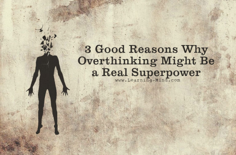 Overthinking Is Not as Bad as They Told You: 3 Reasons Why It Might Be a Real Superpower