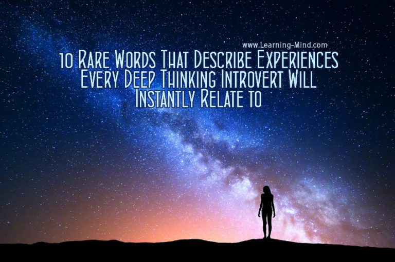 10 Rare Words That Describe Experiences Every Deep Thinking Introvert Will Instantly Relate to