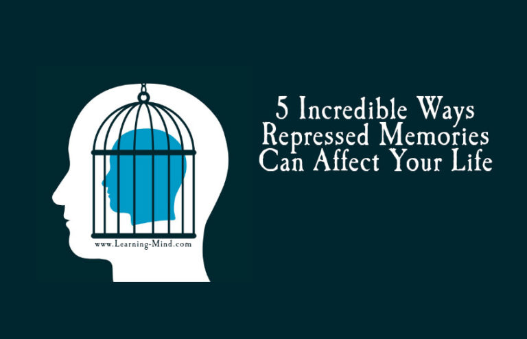 5 Incredible Ways Repressed Memories Can Affect Your Life