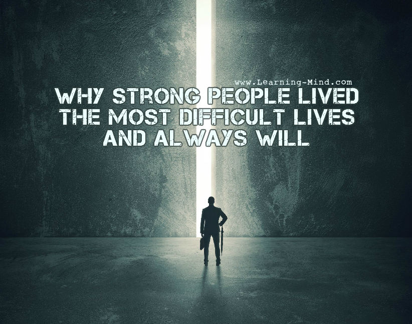 strong people difficult lives