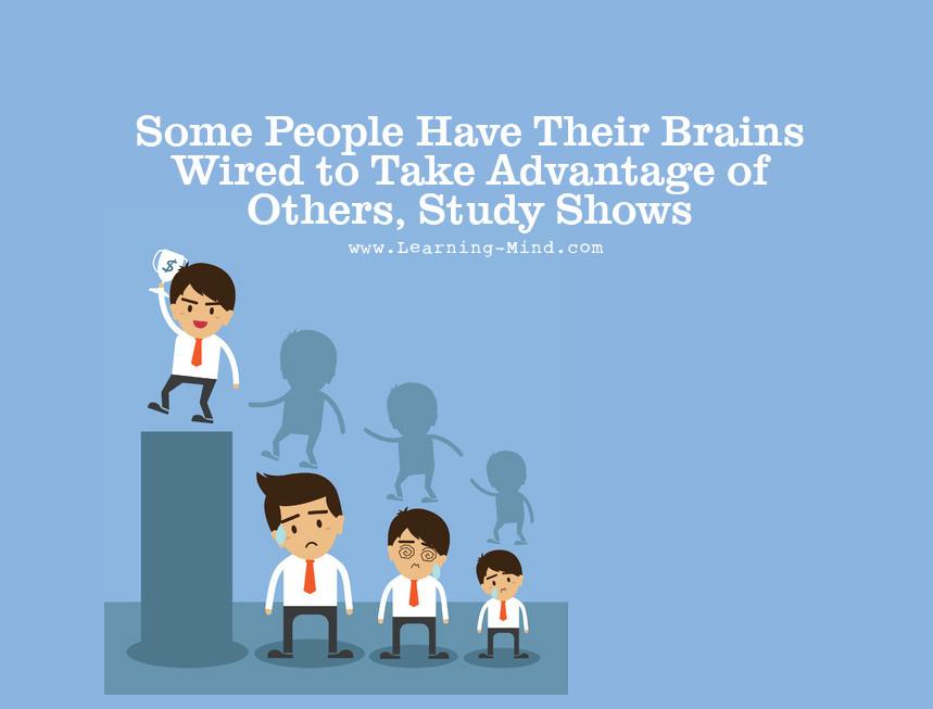 take advantage brain