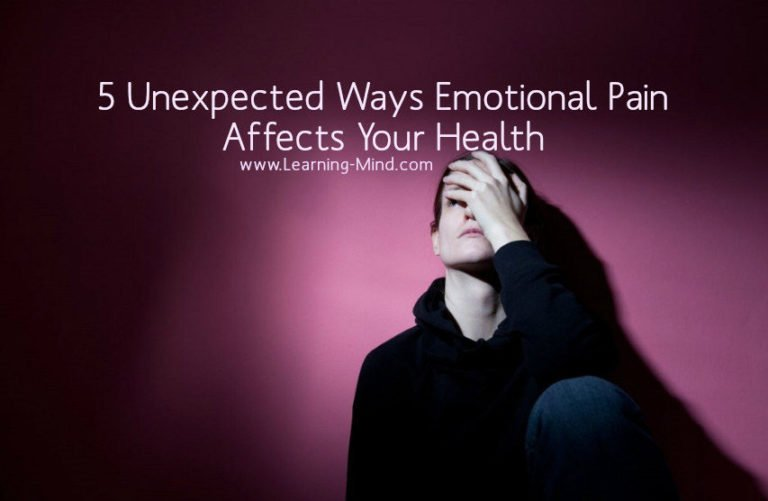 5 Unexpected Ways Emotional Pain Affects Your Health