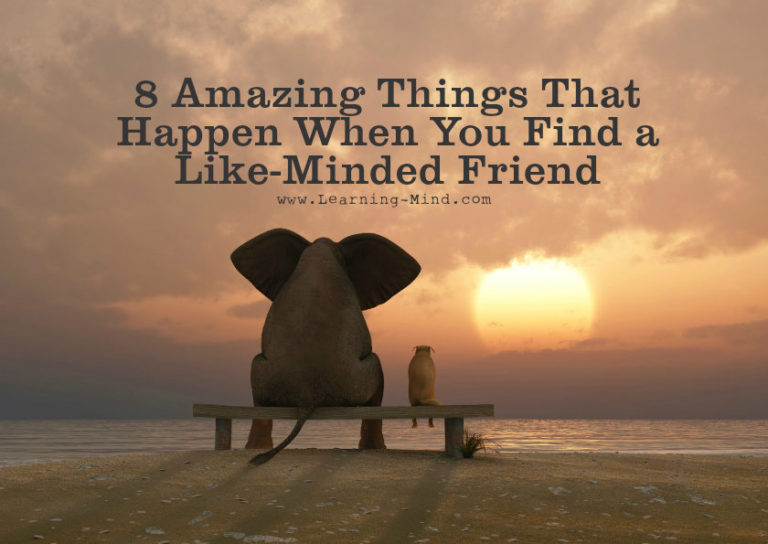 8 Amazing Things That Happen When You Find a Like-Minded Friend