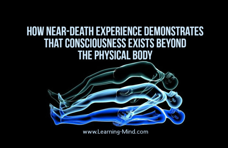 NDE Shows How Consciousness May Exist Beyond the Physical Body