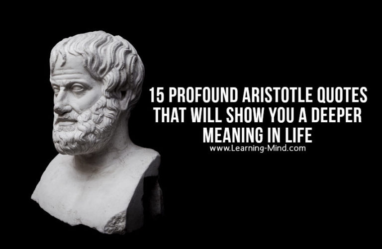 15 Profound Aristotle Quotes That Will Show You a Deeper Meaning in Life