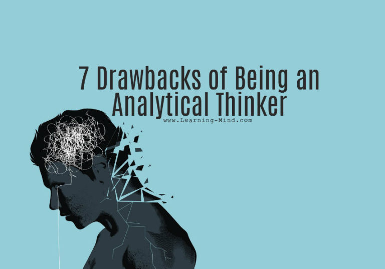 Being an Analytical Thinker Typically Comes with These 7 Drawbacks