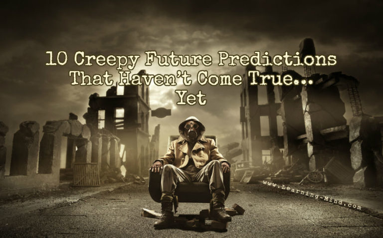 10 Creepy Future Predictions That Haven't Come True… Yet