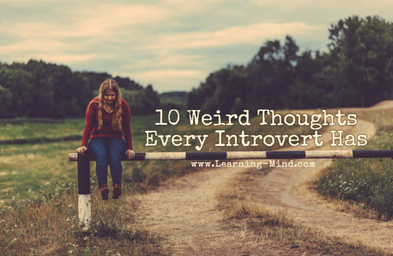 10 Weird Thoughts Every Introvert Has