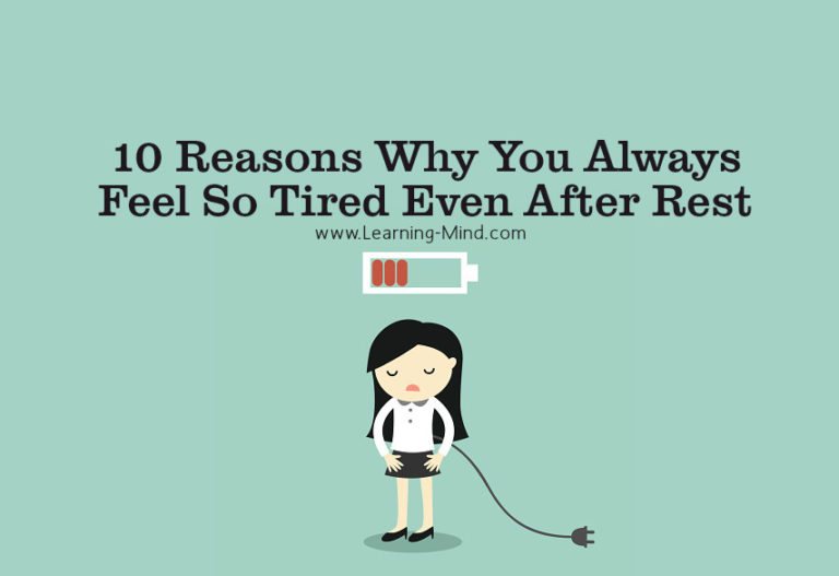 10 Reasons Why You Always Feel So Tired Even After Rest