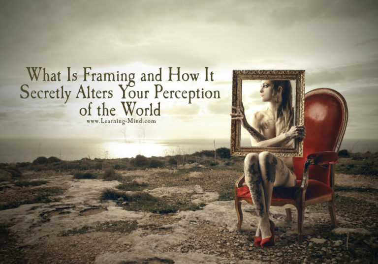 What Is Framing and How It Secretly Alters Your Perception of the World