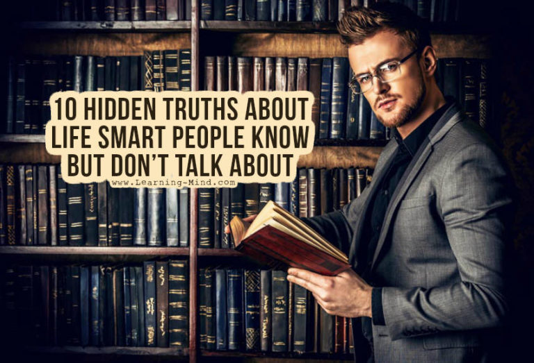 10 Hidden Truths about Life Smart People Know but Don't Talk about