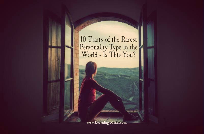 10 Traits of the Rarest Personality Type in the World – Is This You?