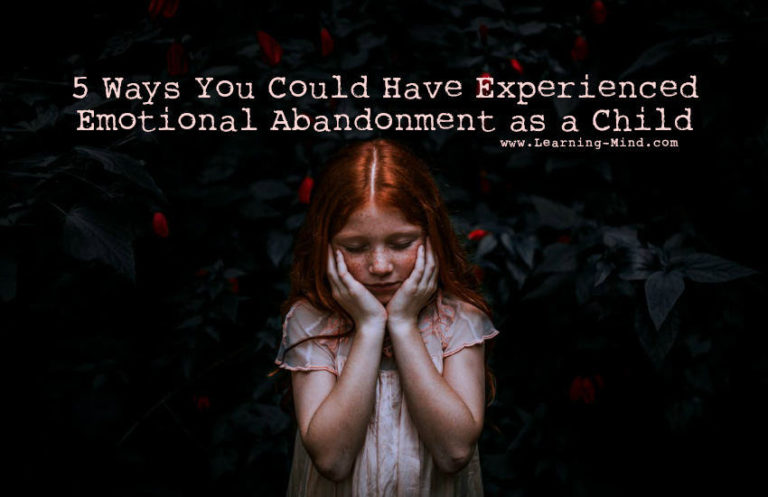 5 Ways You Could Have Experienced Emotional Abandonment as a Child