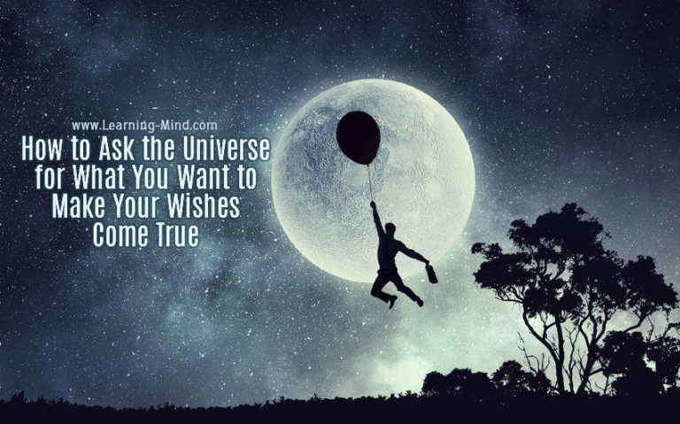 How to Ask the Universe for What You Want to Make Your Wishes Come True