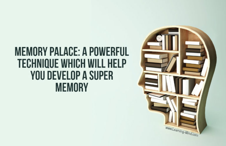 How to Use Mind Palace Technique to Easily Memorize Large Amounts of Information