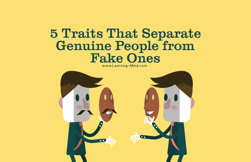5 Traits That Separate Genuine People from Fake Ones
