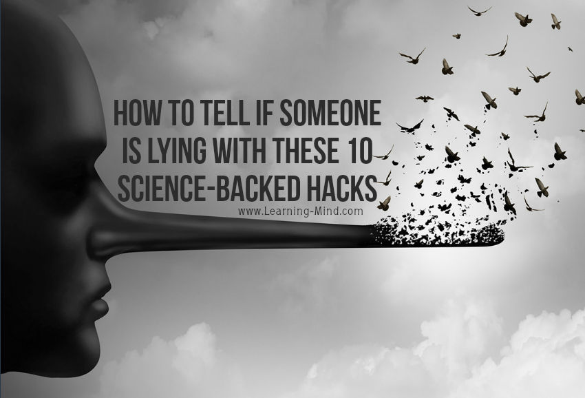 How to Tell If Someone Is Lying with These 10 Science-Backed Hacks