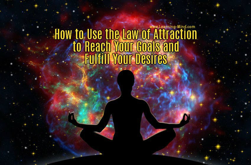 how to use the law of attraction