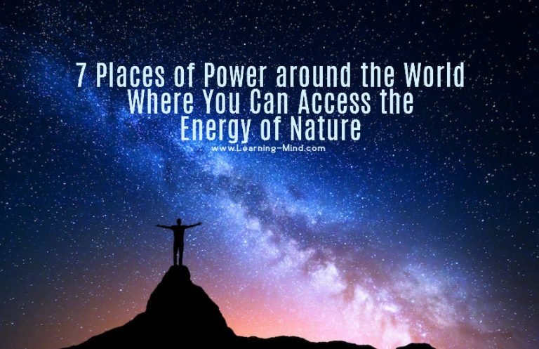 7 Places of Power around the World Where You Can Access the Energy of Nature