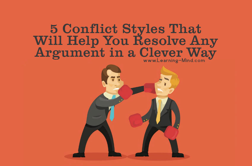 5 Conflict Styles That Will Help You Resolve Any Argument in a Clever Way