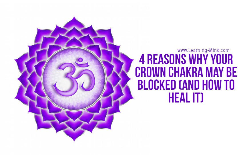 Why Your Crown Chakra May Be Blocked (and How to Heal It)